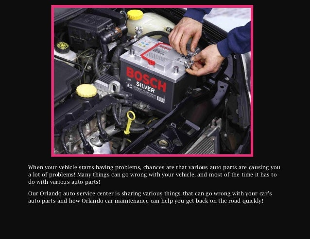 Our Orlando auto service center discusses different auto parts If your car is giving you more trouble than it's worth, don...