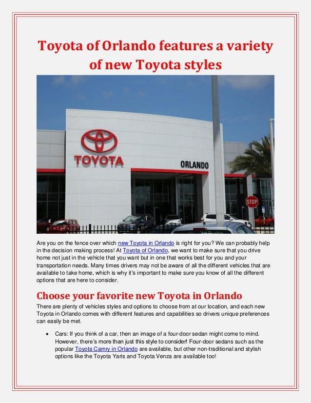 Toyota of Orlando features a variety of new Toyota styles Are you on the fence over which new Toyota in Orlando is right f...