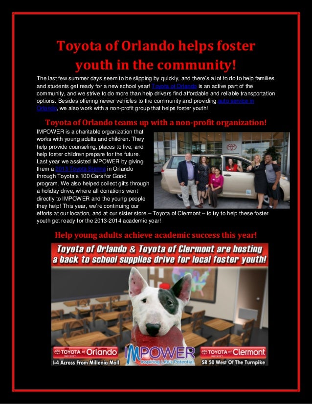 Toyota of Orlando helps foster youth in the community! The last few summer days seem to be slipping by quickly, and there'...