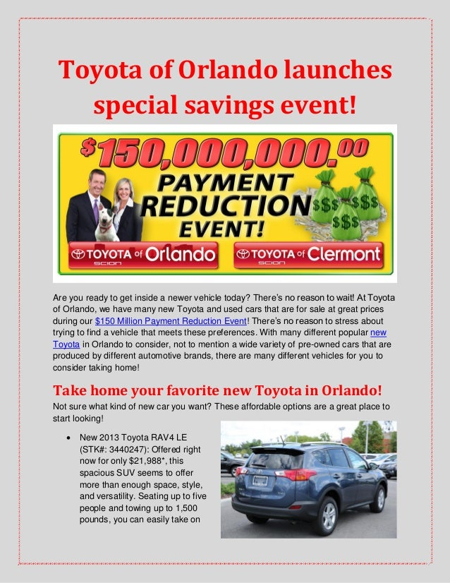 Toyota of Orlando launches special savings event! Are you ready to get inside a newer vehicle today? There's no reason to ...