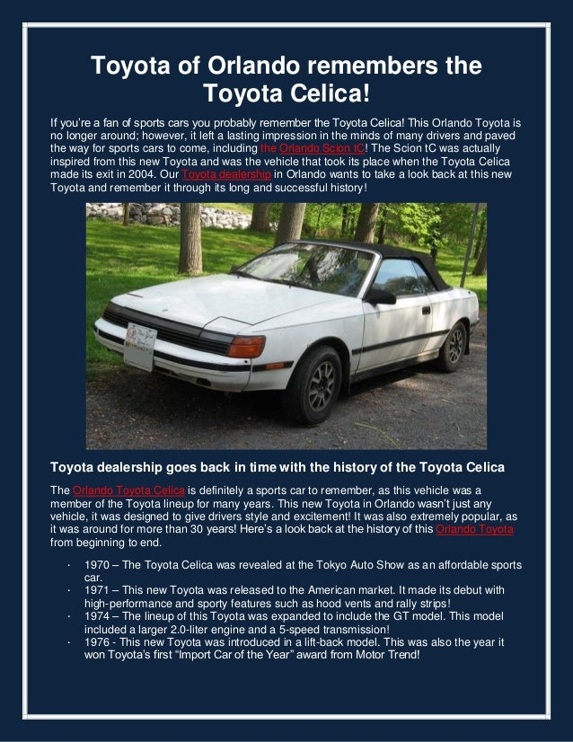 Toyota of Orlando remembers the Toyota Celica! If you're a fan of sports cars you probably remember the Toyota Celica! Thi...