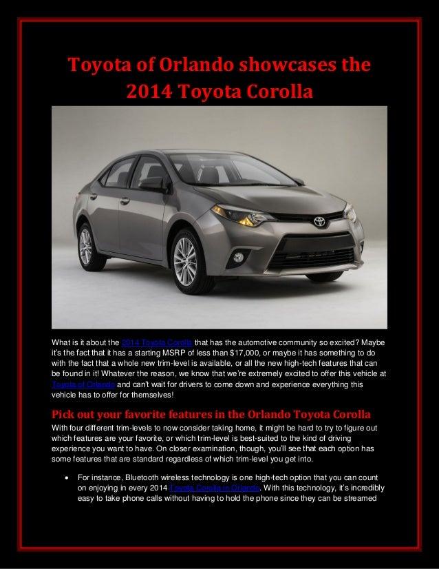 Toyota of Orlando showcases the 2014 Toyota Corolla What is it about the 2014 Toyota Corolla that has the automotive commu...