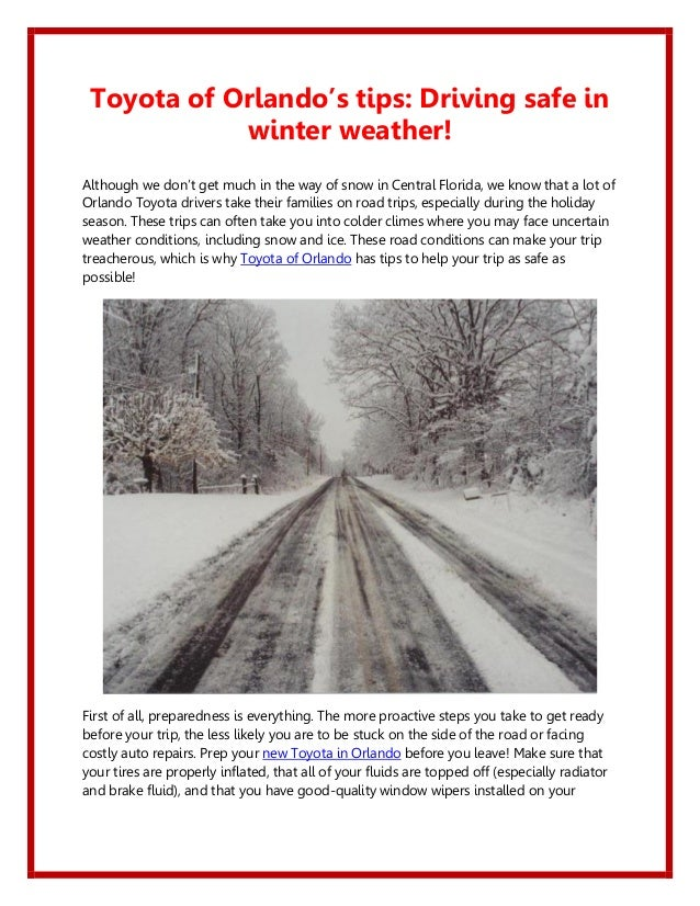 Toyota of Orlando's tips: Driving safe in            winter weather!Although we don't get much in the way of snow in Centr...
