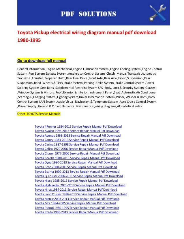toyota pickup electrical wiring diagram manual pdf download 1980 1995 83 toyota pickup wiring diagram toyota pickup electrical wiring diagram manual pdf download1980 1995go to download full manualgeneral information