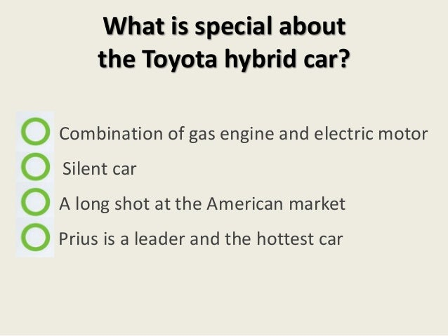 macroenvironmental factors affecting toyota prius Toyota prius answer the following questions about the market for the toyota prius 1 what are major factors affecting its use the homework template from the.