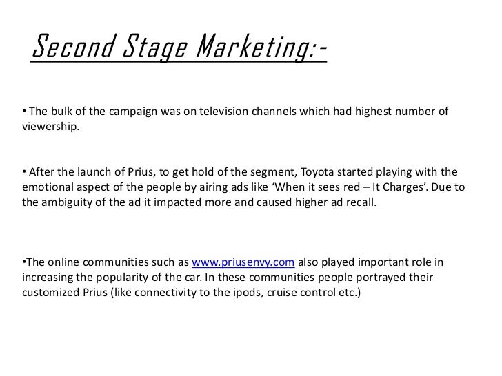 toyota prius case analysis Toyota case study background toyota's core business was the manufacture and sale of since the first generation toyota prius went on sale in japan at the.