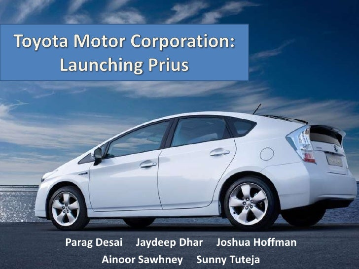 toyota motor corporation launching prius harvard Toyota closed out 2015 with yet another major announcement as toyota motor corporation stated that it will establish a new company, toyota research institute inc (tri), as an r&d enterprise with an initial focus on artificial intelligence and robotics.