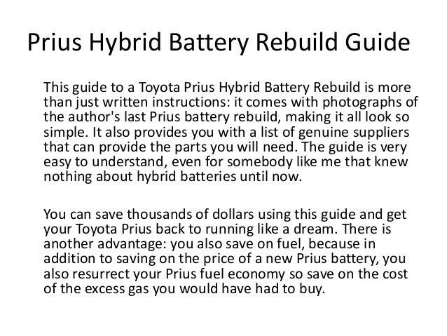 Toyota Prius Hybrid Battery Rebuild Review on Toyota Prius Battery Rebuild