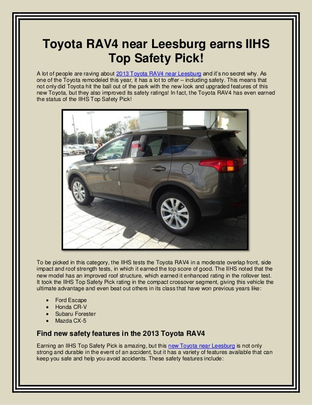 Toyota RAV4 near Leesburg earns IIHSTop Safety Pick!A lot of people are raving about 2013 Toyota RAV4 near Leesburg and it...