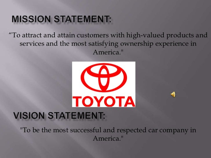Toyota recall for Toyota motor corporation mission statement