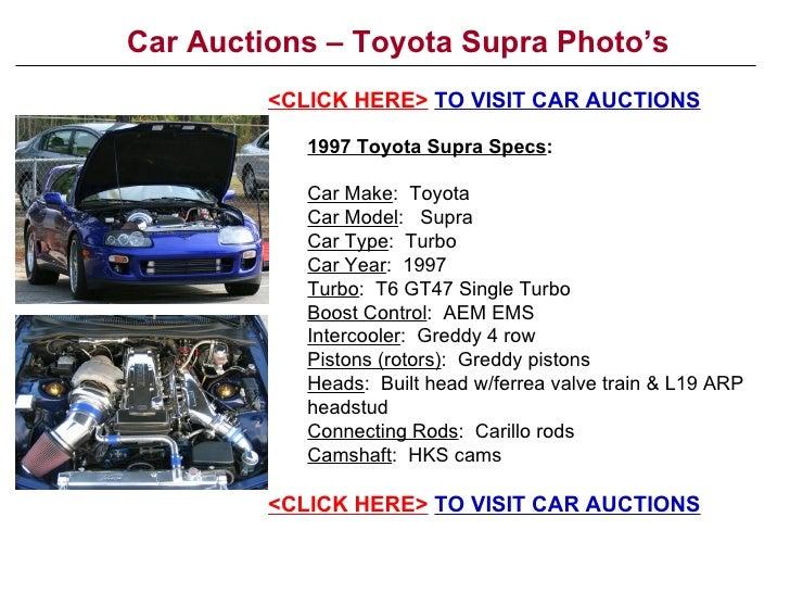 Car Auctions – Toyota Supra Photo's 1997 Toyota Supra Specs : Car Make :  Toyota Car Model :  Supra Car Type :  Turbo Car ...