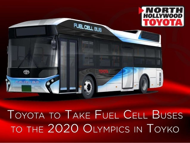 Toyota To Take Fuel Cell Buses To The 2020 Olympics In Toyko