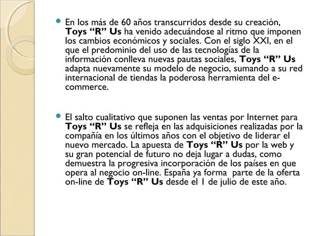 """ En los más de 60 años transcurridos desde su creación, Toys """"R"""" Us ha venido adecuándose al ritmo que imponen los cambio..."""