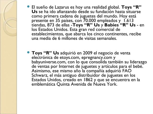 """ El sueño de Lazarus es hoy una realidad global. Toys """"R"""" Us se ha ido afianzando desde su fundación hasta situarse como ..."""