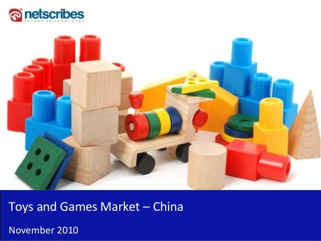 china toys and games market to The toys and games companies in china report has been added to researchandmarketscom's offering this study focuses on china's toys and games industry assessments and company profiles.