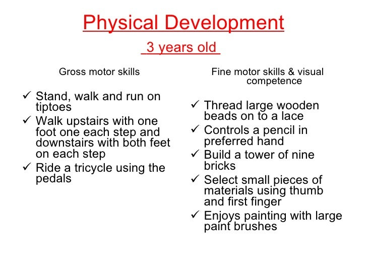 gross motor skills such as riding a tricycle are acquired
