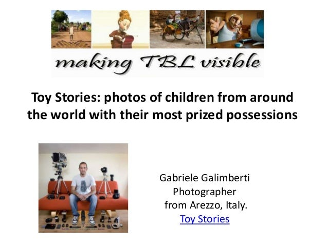 Toy Stories: photos of children from around the world with their most prized possessions Gabriele Galimberti Photographer ...