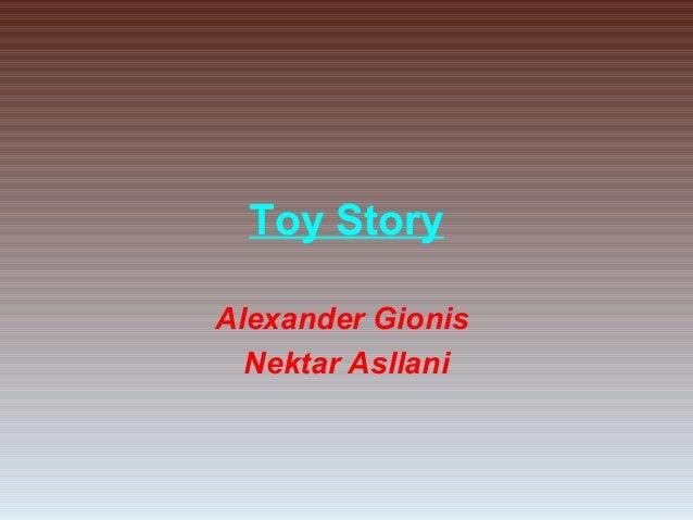 Toy Story Alexander Gionis Nektar Asllani