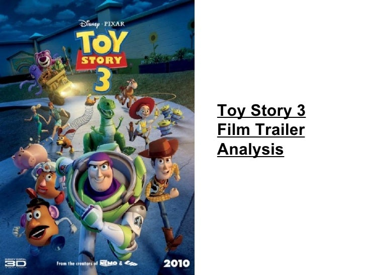 Toy Story 3 Film Trailer Analysis