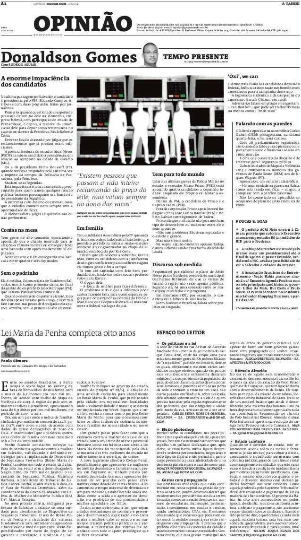 OPINIÃO SALVADOR SEGUNDA-FEIRA 11/8/2014A2 opiniao@grupoatarde.com.br Os artigos assinados publicados nas páginas A2 e A3 ...