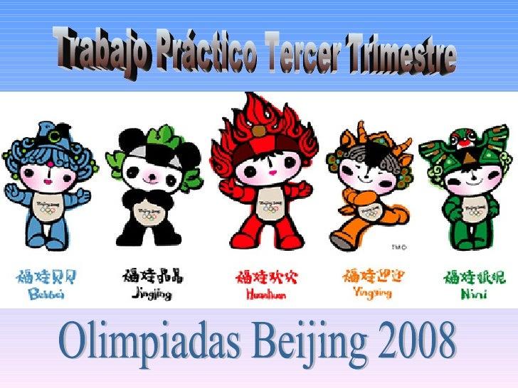 Trabajo Práctico Tercer Trimestre Olimpiadas Beijing 2008