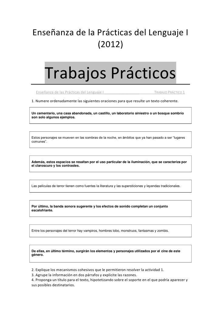 Enseñanza de la Prácticas del Lenguaje I                (2012)         Trabajos Prácticos   Enseñanza de las Prácticas del...