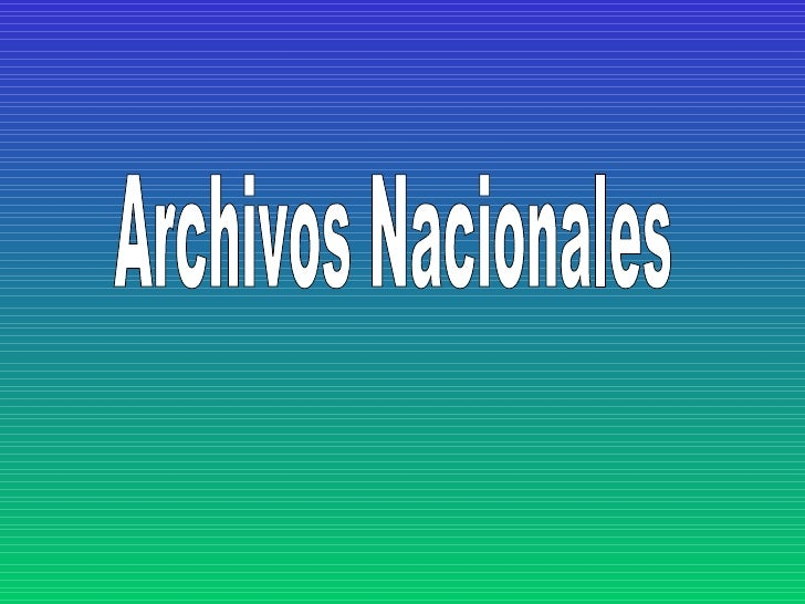 Archivos Nacionales