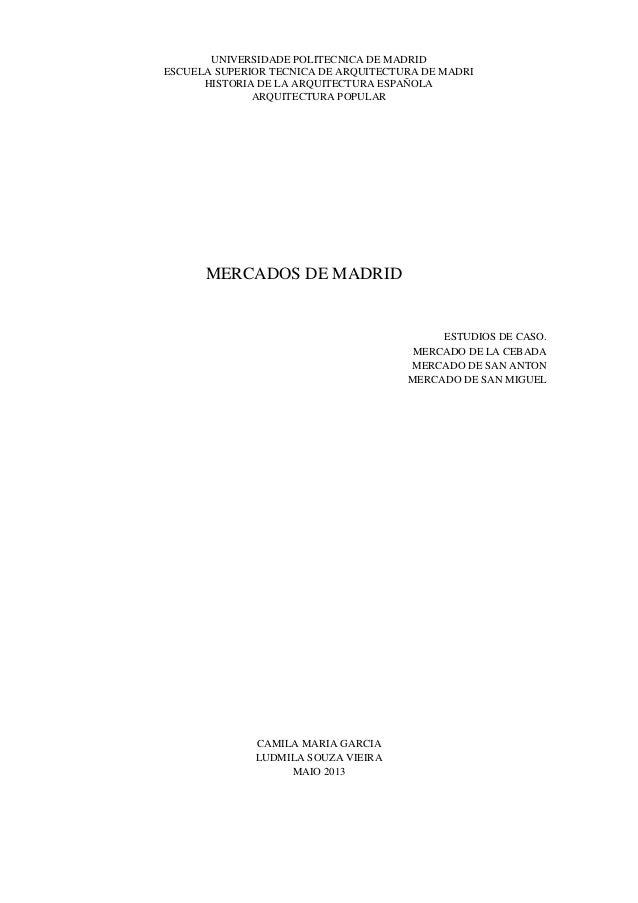 UNIVERSIDADE POLITECNICA DE MADRID ESCUELA SUPERIOR TECNICA DE ARQUITECTURA DE MADRI HISTORIA DE LA ARQUITECTURA ESPAÑOLA ...