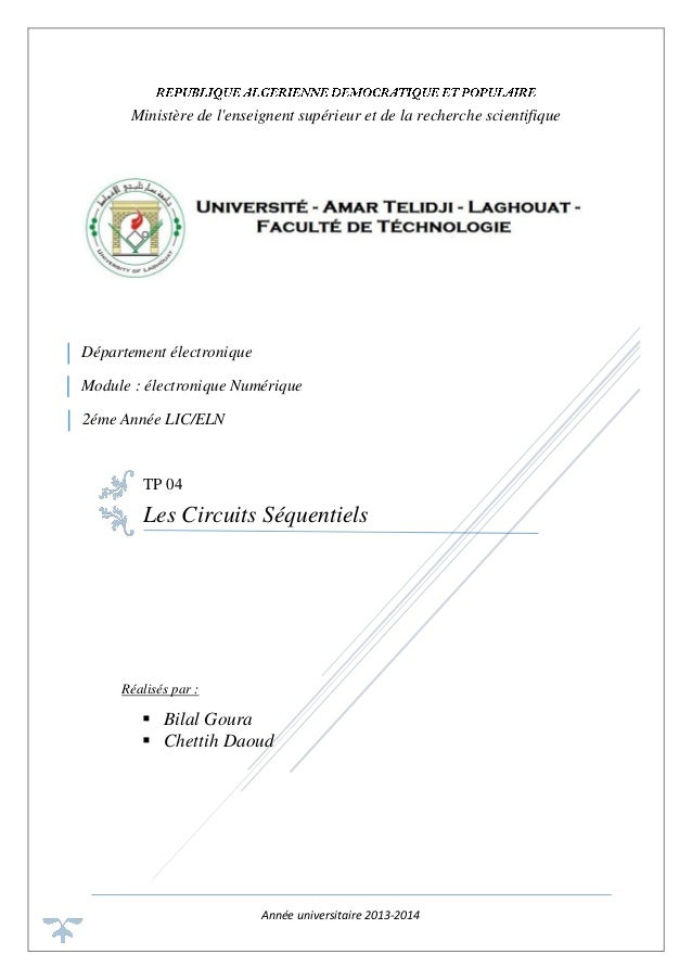 Année universitaire 2013-2014 Ministère de l'enseignent supérieur et de la recherche scientifique TP 04 Les Circuits Séque...