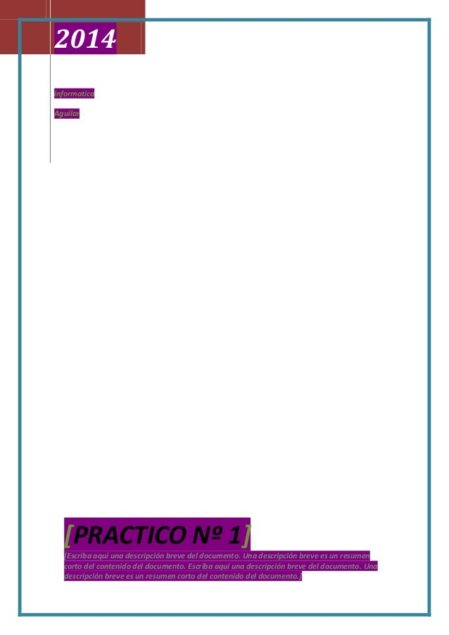 2014 informatica Aguilar  [PRACTICO Nº 1]  [Escriba aquí una descripción breve del documento. Una descripción breve es un ...