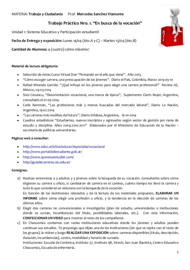 """1 MATERIA: Trabajo y Ciudadanía Prof. Mercedes Sanchez Viamonte Trabajo Práctico Nro. 1. """"En busca de la vocación"""" Unidad ..."""