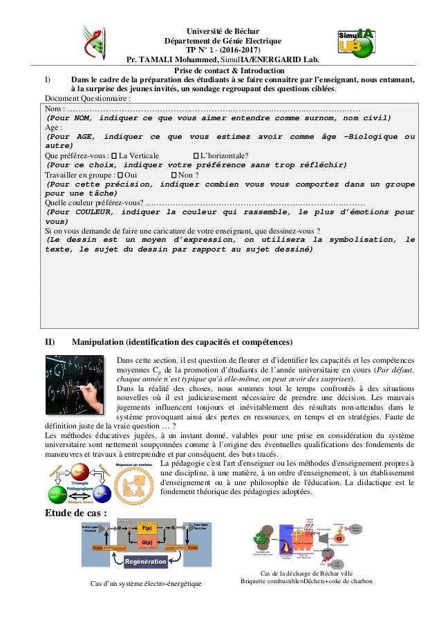 Université de Béchar Département de Génie Electrique TP N° 1 - (2016-2017) Pr. TAMALI Mohammed, SimulIA/ENERGARID Lab. Pri...