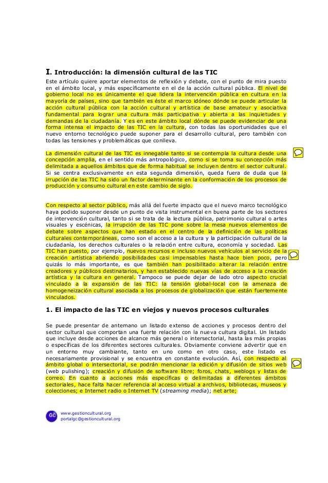 I. Introducción: la dimensión cultural de las TICEste artículo quiere aportar elementos de reflexión y debate, con el punt...