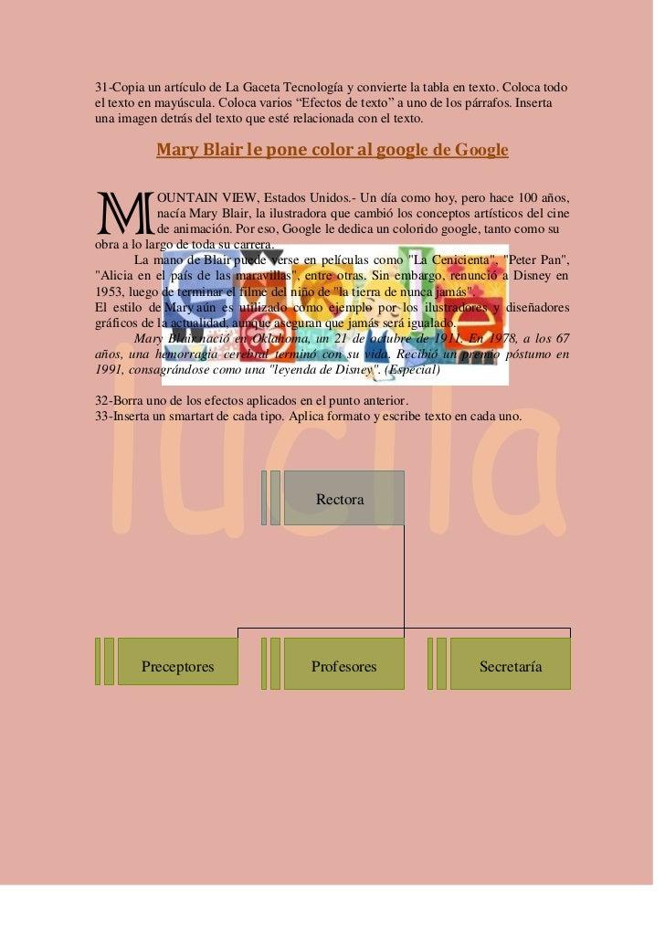 31-Copia un artículo de La Gaceta Tecnología y convierte la tabla en texto. Coloca todoel texto en mayúscula. Coloca vario...