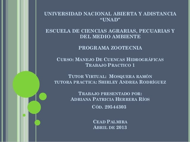 """UNIVERSIDAD NACIONAL ABIERTA Y ADISTANCIA                 """"UNAD""""ESCUELA DE CIENCIAS AGRARIAS, PECUARIAS Y          DEL MED..."""