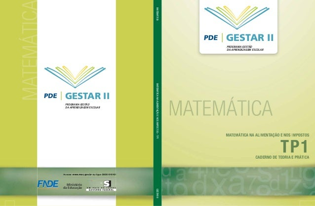 MATEMÁTIC GESTAR II PROGRAMA GESTÃO DA APRENDIZAGEM ESCOLAR MATEMÁTICAMATEMÁTICANAALIMENTAÇÃOENOSIMPOSTOS–TP1GESTARII Mini...
