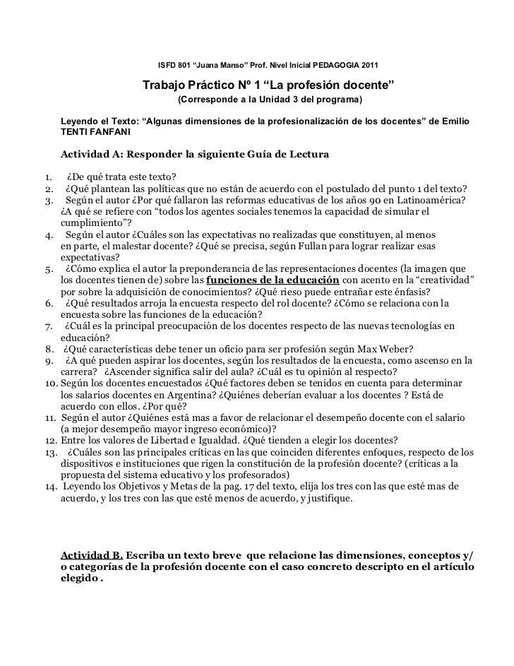 "ISFD 801 ""Juana Manso"" Prof. Nivel Inicial PEDAGOGIA 2011                       Trabajo Práctico Nº 1 ""La profesión docent..."