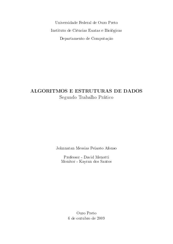 Universidade Federal de Ouro Preto     Instituto de Ciências Exatas e Biológicas          Departamento de ComputaçãoALGORI...