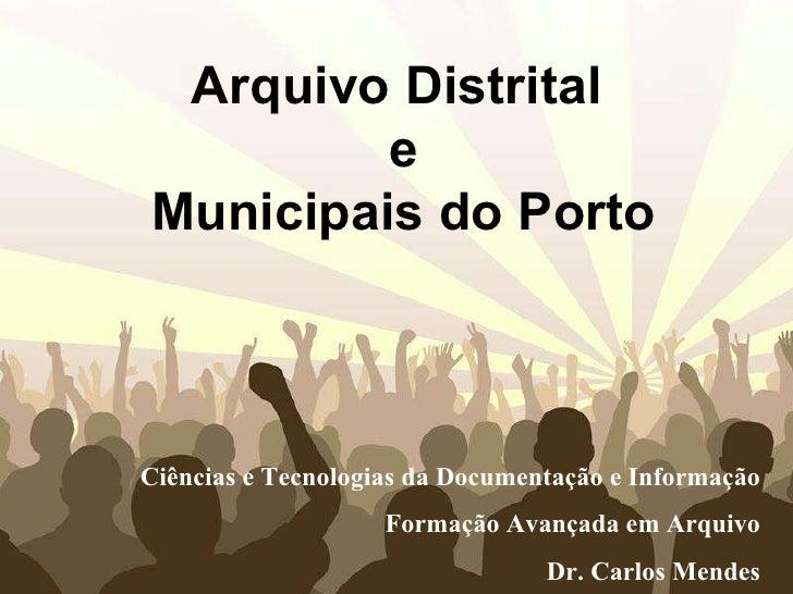 Free Powerpoint Templates Arquivo Distrital e Municipais do Porto Ciências e Tecnologias da Documentação e Informação Form...