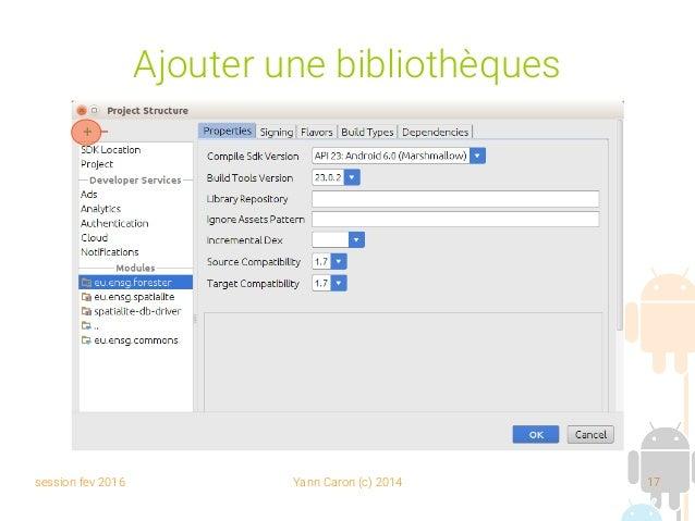 session fev 2016 Yann Caron (c) 2014 17 Ajouter une bibliothèques