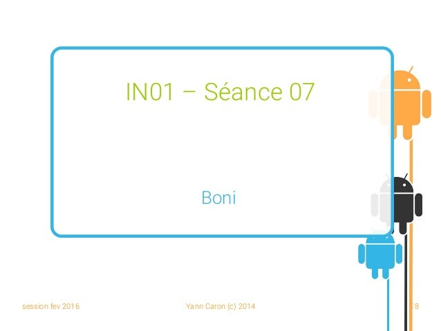 session fev 2016 Yann Caron (c) 2014 78 IN01 – Séance 07 Boni