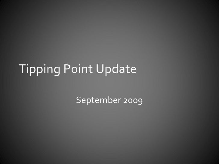 Tipping Point Update September 2009