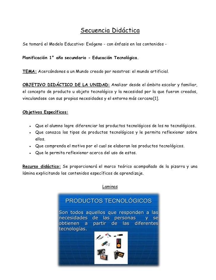 Secuencia DidácticaSe tomará el Modelo Educativo: Exógeno - con énfasis en los contenidos -Planificación 1° año secundario...