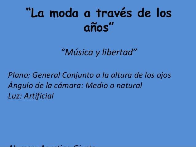 """""""La moda a  través de los  años""""  """"Fiesta Disco""""  Plano: General  Ángulo: Contrapicado  Luz: Artificial  Alumna: Victoria ..."""