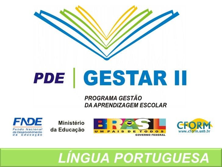 Ministério da Educação LÍNGUA PORTUGUESA