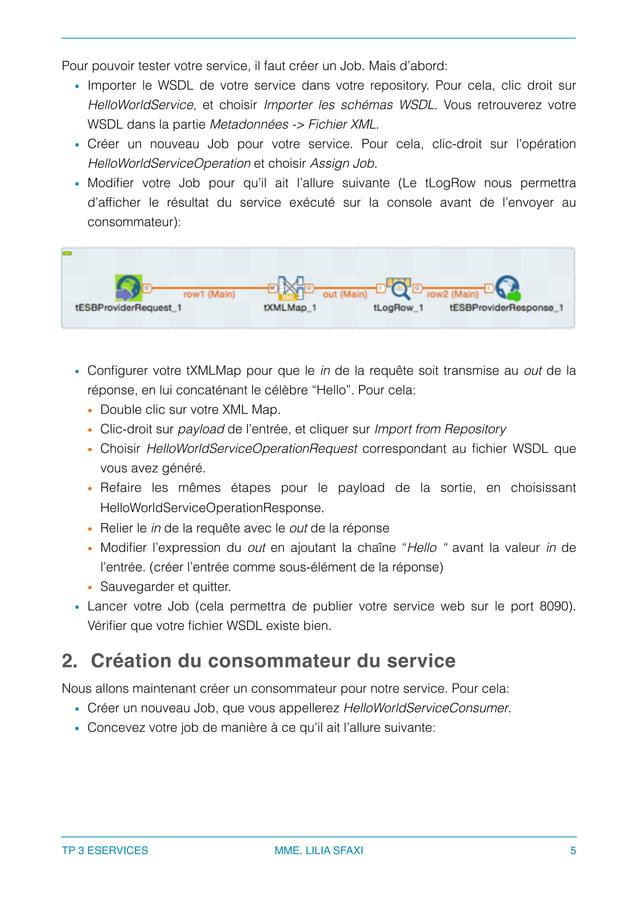 Pour pouvoir tester votre service, il faut créer un Job. Mais d'abord: • Importer le WSDL de votre service dans votre repo...