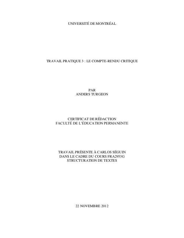 UNIVERSITÉ DE MONTRÉALTRAVAIL PRATIQUE 3 : LE COMPTE-RENDU CRITIQUE                   PAR              ANDERS TURGEON     ...