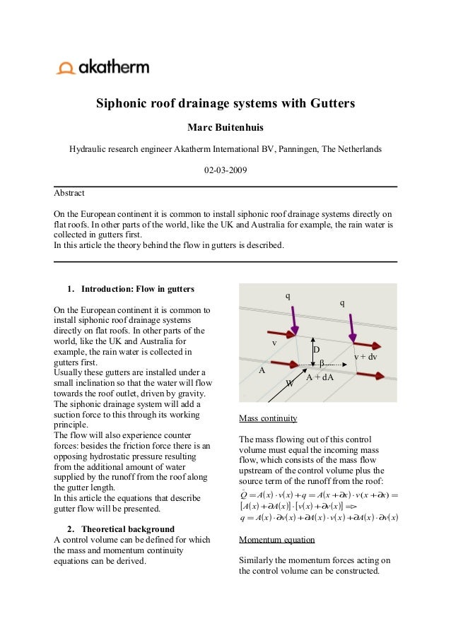 Siphonic roof drainage systems with Gutters                                      Marc Buitenhuis    Hydraulic research eng...