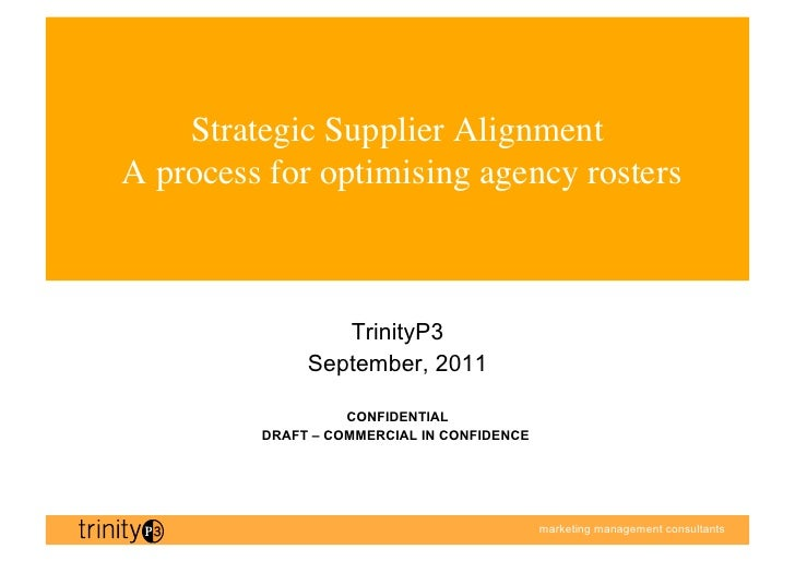 Strategic Supplier AlignmentA process for optimising agency rosters                                      	                ...