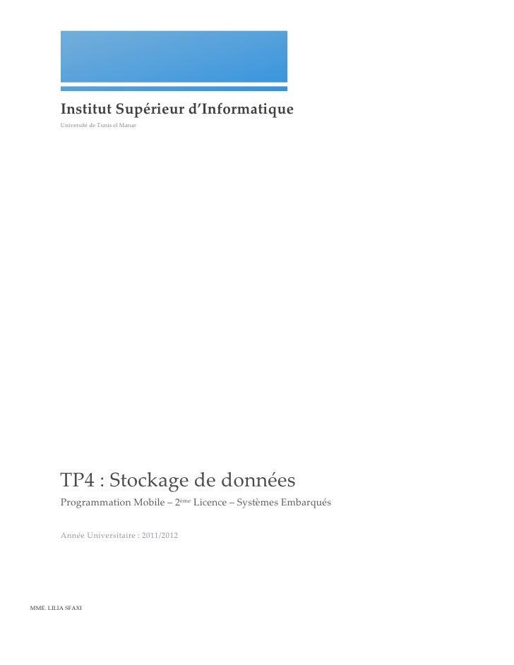 Institut Supérieur d'Informatique            Université de Tunis el Manar            TP4 : Stockage ...